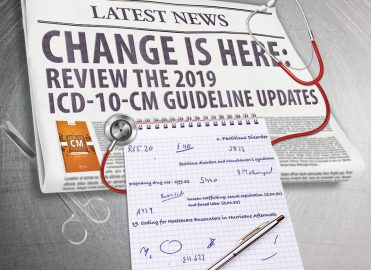 2019 ICD-10-CM Guideline Updates Call for Change