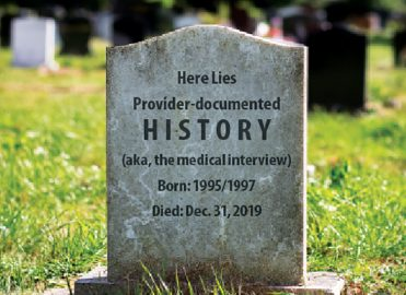 Death of the Documented History, Rise of the Patient Advocate