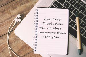 New Year Resolution - Be More Awesome Than Last Year