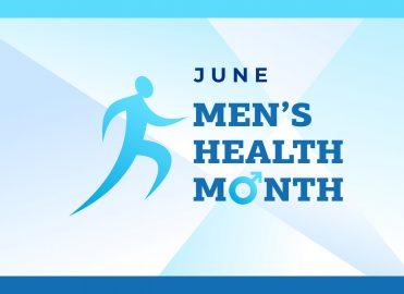 June Brings Awareness to Men's Health