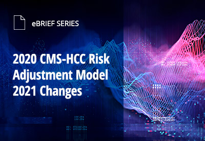 CMS-HCC Risk Adjustment Model 2021 Changes