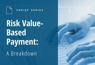 eBrief Value Based Payment