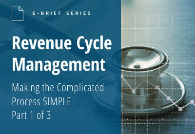 eBrief Revenue Cycle Managment Part One