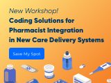 Navigating Reporting and Coding Solutions for Pharmacist Integration in New Care Delivery Systems
