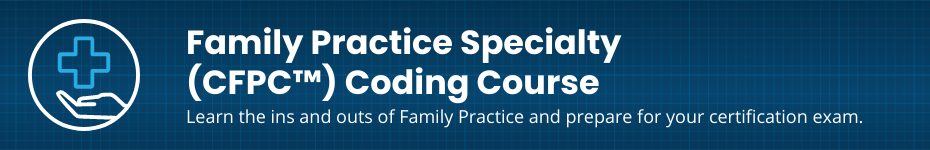Family Practice Coder Preparation Training Course