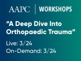 A Deep Dive Into Orthopaedic Trauma